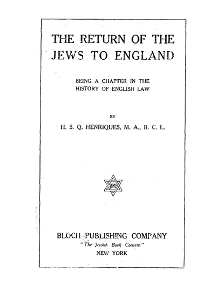 The return of the Jews to England : being a chapter in the history of English law