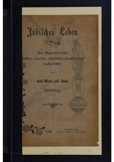 Jüdisches Leben : den Oppenheim'schen Bildern aus dem altjüdischen Familienleben nachgedichtet