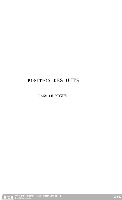 Position des juifs dans le monde et particulièrement en France et en Allemagne dans la société, les lettres, les arts, les sciences et l'enseignement universitaire