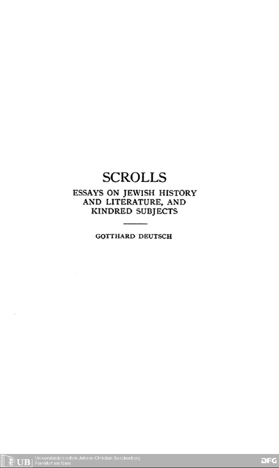 Scrolls : essays on Jewish history and literature and kindred subjects: in 2 vol.