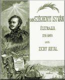 Gróf Széchenyi István életrajza