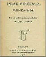 Deák Ferencz munkáiból