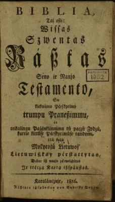 Biblia, tai esti Wissas Szwentas Rásztas Séno ir Naujo Testamento