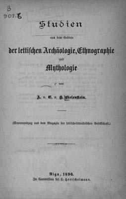 Studien aus dem Gebiete der lettischen Archäologie, Ethnographie und Mythologie