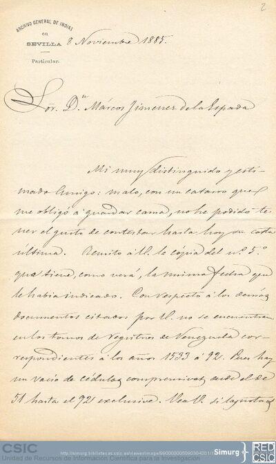 Jiménez Placer comunica a Marcos Jiménez de la Espada que no localiza los documentos que le pide porque debe haber anotado mal las referencias