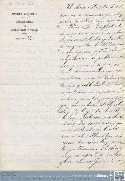 J. Maldonado comunica a M. Jiménez de la Espada que el Rey ha decidido anular todas las suscripciones que se sirven al Ministerio de Ultramar, entre ellas la de la Biblioteca Hispano-Ultramarina