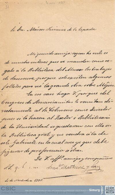 Francisco Martínez y Sáez solicita a Marcos Jiménez de la Espada que interceda para que del Congreso de Americanistas envíen la obra de Saussure sobre Méjico a la Biblioteca del Museo de Ciencias