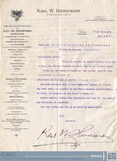 Karl W. Hiersemann comunica a Marcos Jiménez de la Espada la recepción de dos volúmenes de la obra Relaciones geográficas de Indias y le solicita que le envíe dos ejemplares del tomo IV cuando lo impriman