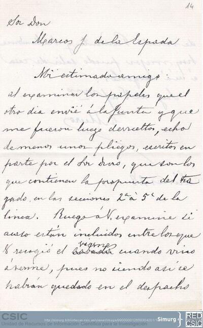 Gaspar Muro solicita a Marcos Jiménez de la Espada que revise unos documentos para ver si entre ellos se encuentran unos pliegos escritos por el Sr. Fernández Duro que ha extraviado
