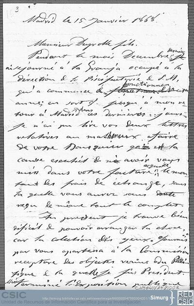 Mariano de la Paz Graells pide disculpas a Emile Deyrolle por no haber contestado antes a sus cartas y le comunica que el error que hubo en el pago de sus trabajos fue de su banquero, no del Museo