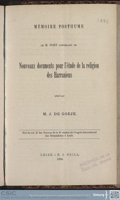 Mémoire posthume de M. Dozy contenant de nouveaux documents pour l'étude de la religion des Harraniens