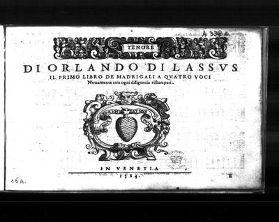 Il primo libro de madrigali a quatro voci / di Orlando di Lassus. Novamente con ogni diligentia ristampati.