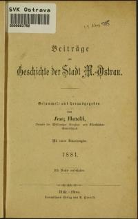 Beiträge zur Geschichte der Stadt M.-Ostrau