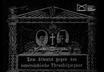 Zum Attentat gegen das österreichische Thronfolgerpaar