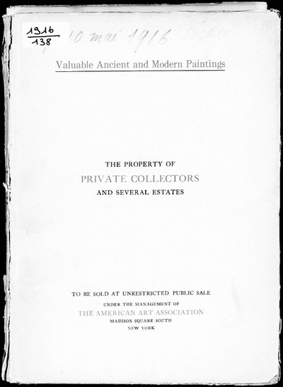 Illustrated catalogue of nearly three hundred valuable paintings by ancient and modern masters […] : [vente du 9 mai 1916]