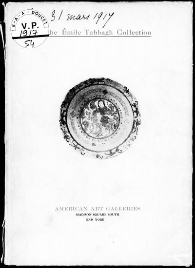 Rare and beautiful Saracenic, Persian and Greek art […] : [vente du 30 mars 1917]