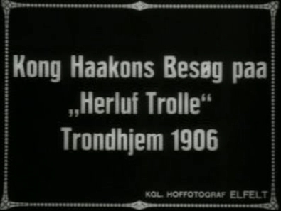 Kong Haakons Besøg paa 'Herluf Trolle'