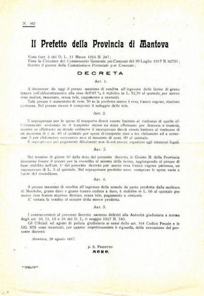 Il Prefetto della provincia di Mantova, visto l'art. 2 del D. L. 11 marzo 1916 n. 247; vista la Circolare del Commissario generale pei consumi del 30 luglio 1917 n. 82731; sentito il parere della Commissione provinciale pei consumi, decreta..