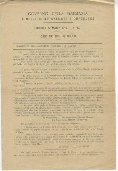 Ordine del giorno : Sebenico 22 marzo 1919 - n. 44 : Disposizioni riguardanti R. Esercito e R. Marina / Governo della Dalmazia e delle Isole dalmate e curzolane
