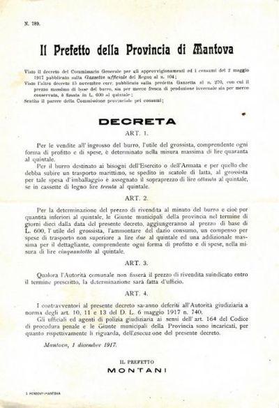 Il Prefetto della provincia di Mantova, visto il decreto del Commissario generale per gli approvvigionamenti ed i consumi del 2 maggio 1917 pubblicato sulla Gazzetta ufficiale del Regno al n. 104... Decreta...