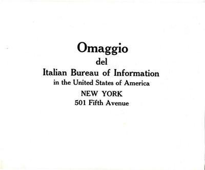 Omaggio del Italian bureau of information in the United States of America : New York 501 Fifth Avenue