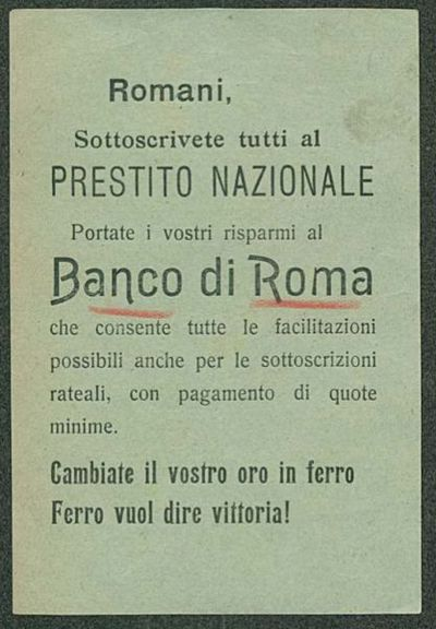 Romani, sottoscrivete tutti al prestito nazionale portate i vostri risparmi al Banco di Roma che consente tutte le facilitazioni possibili anche per le sottoscrizioni rateali, con pagamento di quote minime  / Banco di Roma