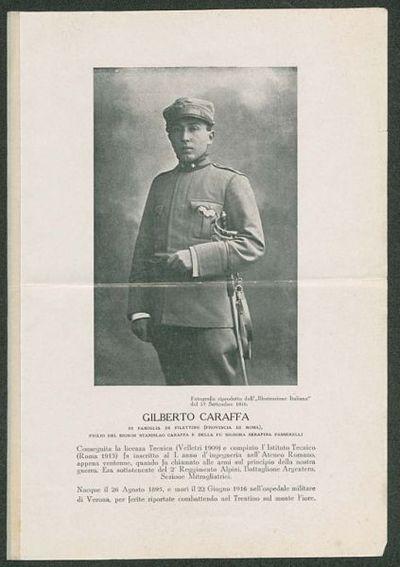 Gilberto Caraffa di famiglia di Filettino (provincia di Roma) figlio del signor Stanislao Caraffa e della signora Serafina passerelli