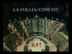 La Follia/Conceit