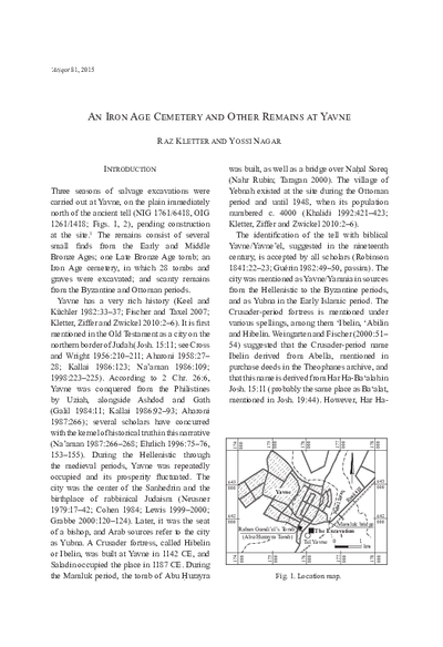 An Iron Age Cemetery and Other Remains at Yavne  (with a contribution by Danny Syon) (pp. 1*–33*)