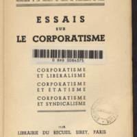Essais sur le corporatisme : corporatisme et libéralisme : corporatisme et étatisme : corporatisme et syndicalisme