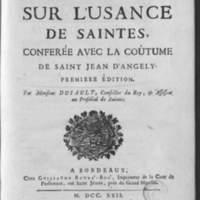 Commentaire sur l'usance de Saintes, conférée avec la coutume de St Jean d'Angely