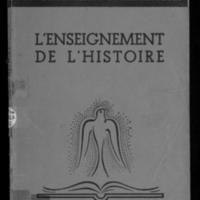 L'enseignement de l'histoire / sous la direction de L. Josserand,... ; par X. Bassecoulard, F. Blatiere, A. Chalumeau [et al.]