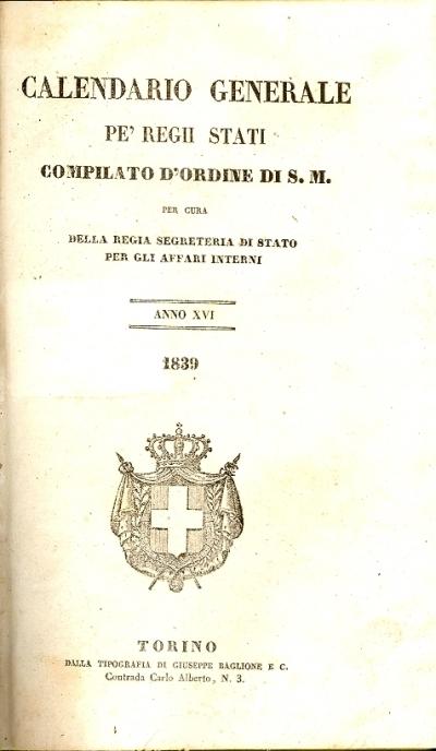 Calendario generale pe' Regii Stati : compilato d'ordine di S. m. per cura della Regia segreteria di Stato per gli affari interni