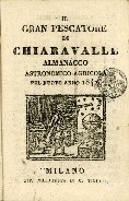 Il gran Pescatore di Chiaravalle : almanacco agronomico-agricola [!] pel nuovo anno ...
