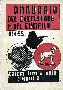Annuario del cacciatore e del cinofilo