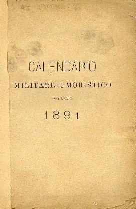 Calendario militare-umoristico per l'anno ...