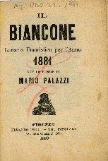 Il Biancone : lunario umoristico per l'anno ... : con le poesie di Mario Palazzi
