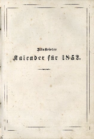 Illustrirter Kalender für 1852