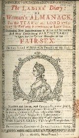 The ladies diary, or The womens almanack for the year of our Lord ...