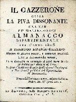 Il Gazzerone, ossia La piva dissonante : elixir pe' melanconici, almanacco dipartimentale per l'anno ...