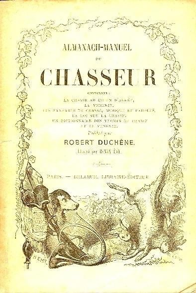 Almanach-manuel du chasseur ...