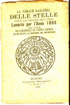 La verace galleria delle stelle : aperta agli abitatori della terra : lunario per l'anno ...