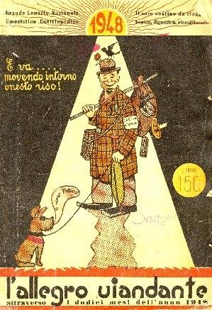 L'allegro viandante : attraverso i dodici mesi dell'anno ... : grande lunario nazionale umoristico ed enciclopedico