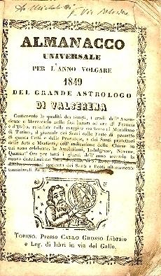 Almanacco universale per l'anno ... del grande astrologo di Valserena ...