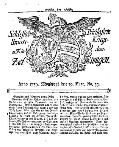 Schlesische Privilegirte Staats- Kriegs- und Friedens-Zeitungen. 1759-03-19 [Jg.18] Nr 33