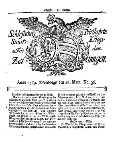 Schlesische Privilegirte Staats- Kriegs- und Friedens-Zeitungen. 1759-03-26 [Jg.18] Nr 36