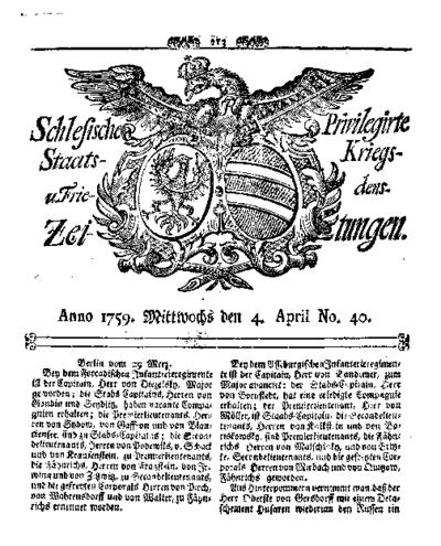Schlesische Privilegirte Staats- Kriegs- und Friedens-Zeitungen. 1759-04-04 [Jg.18] Nr 40