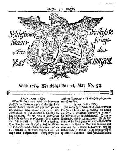 Schlesische Privilegirte Staats- Kriegs- und Friedens-Zeitungen. 1759-05-21 [Jg.18] Nr 59