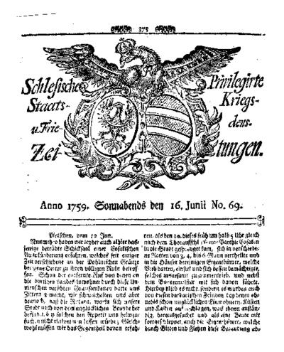 Schlesische Privilegirte Staats- Kriegs- und Friedens-Zeitungen. 1759-06-16 [Jg.18] Nr 69