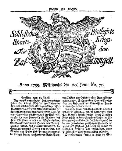 Schlesische Privilegirte Staats- Kriegs- und Friedens-Zeitungen. 1759-06-20 [Jg.18] Nr 71